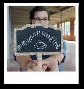 #mamancaféine, parce que Josée est une accro du café!